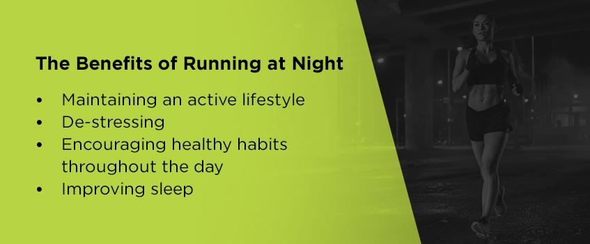 Benefits of running at night