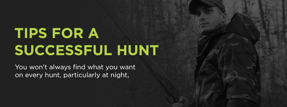Tips for a successful hunt