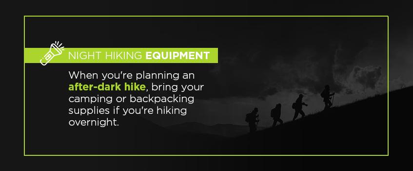 Night hiking equipment